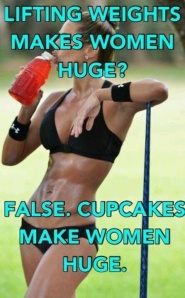 cupcakes make you huge